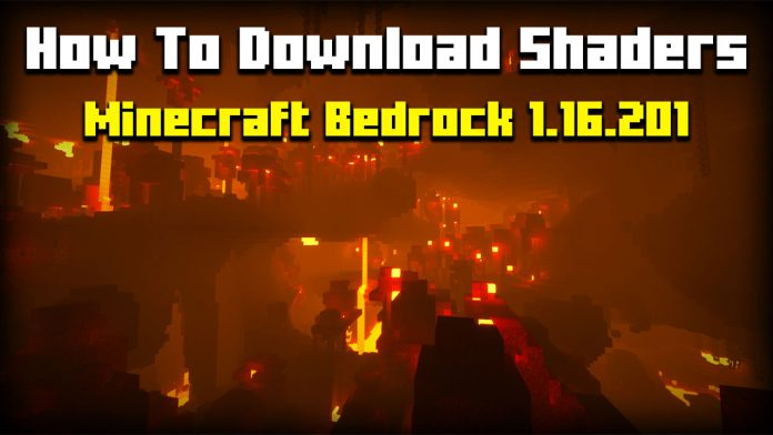 How To Install Shaders Minecraft Bedrock