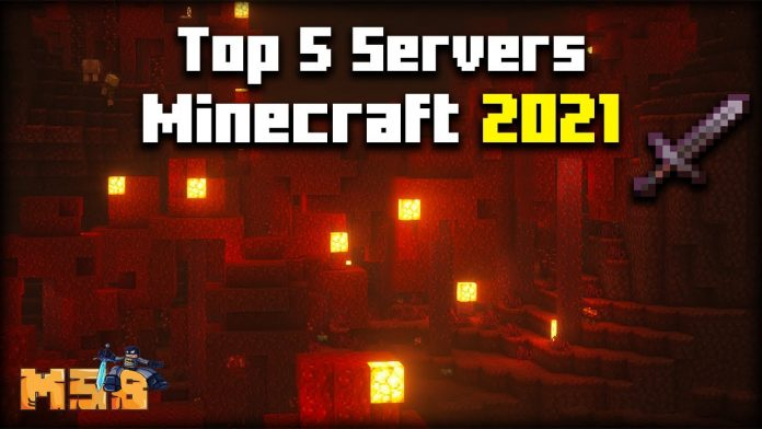 Top 5 Best Minecraft Servers of 2021