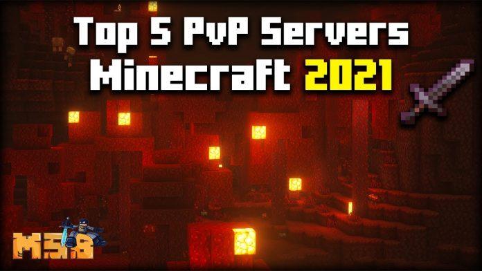 Top 5 Best Minecraft PVP Servers of 2021