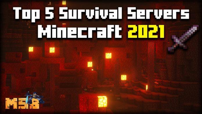 Top 5 Minecraft Survival Servers 2021