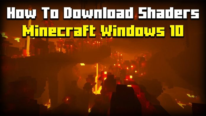 How To Download Shaders Minecraft Windows 10 Edition