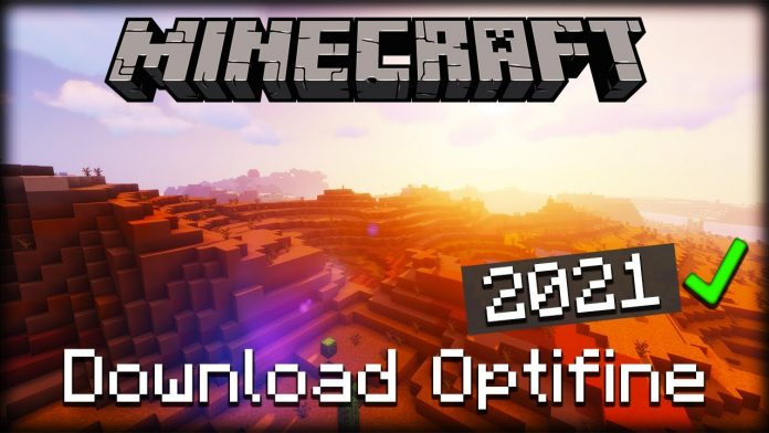 How To Install Optifine 2021