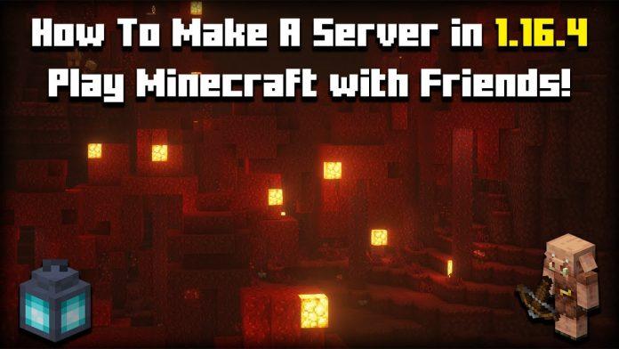 How To Make A Minecraft Server 1.16.4