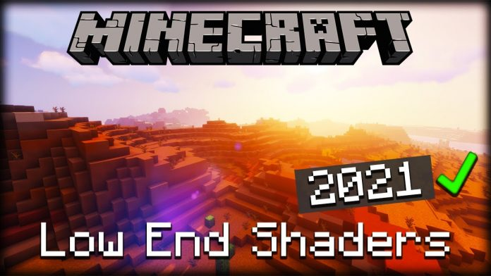 Best Low End Shaders 2021