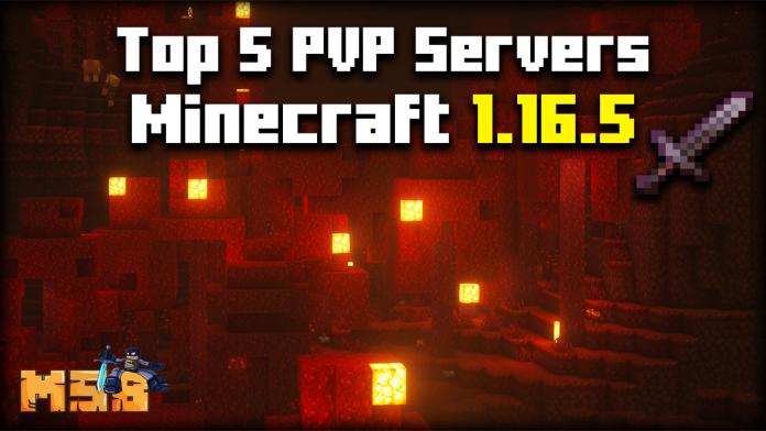 Top 5 Minecraft 1.16.5 PVP Servers