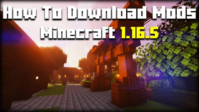 How To Download Mods in Minecraft 1.16.5