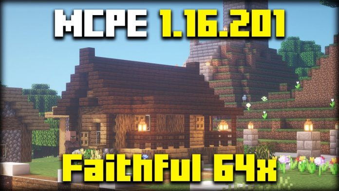 How To Download Faithful 64x in MCPE 1.16.201
