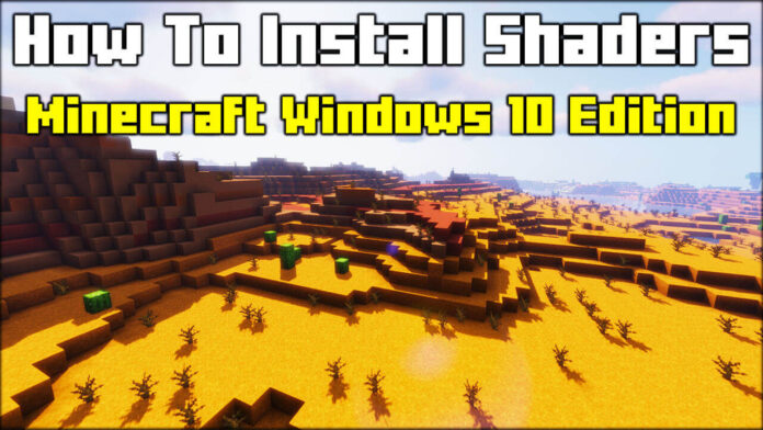 How To Install Shaders Minecraft Windows 10 Edition