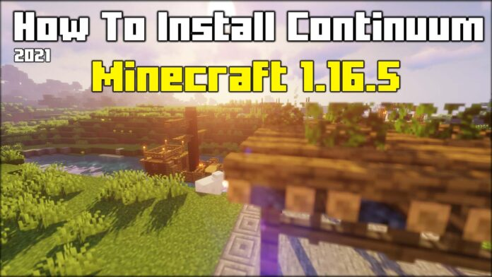 How To Install Continuum Shaders in Minecraft 1.16.5
