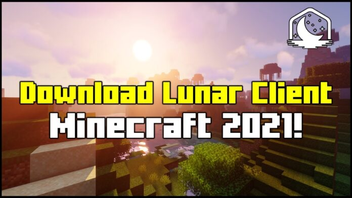 How To Download Lunar Client for Minecraft 2021