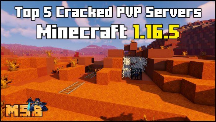 Top 5 Best Cracked Minecraft 1.16.5 PVP Servers