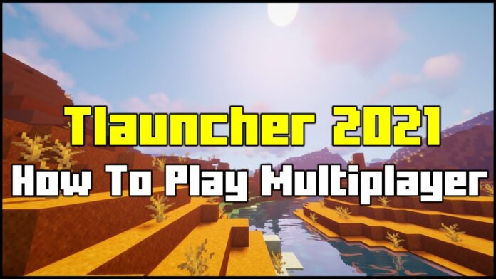 How To Play Multiplayer in Tlauncher