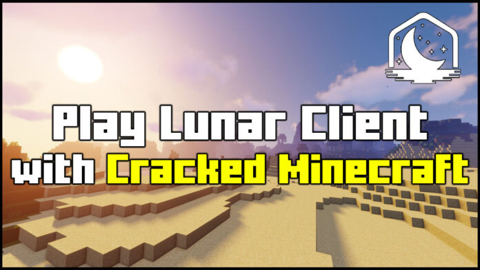 How To Download Lunar Client with Cracked Minecraft or Tlauncher
