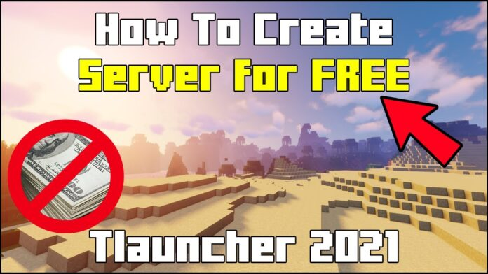 How To Create A Free Minecraft Server using Tlauncher