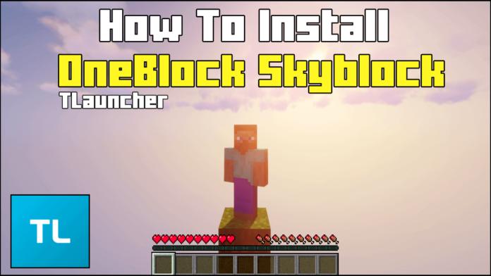 How To Download OneBlock Skyblock in Tlauncher