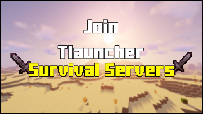How To Join Survival Servers in Tlauncher