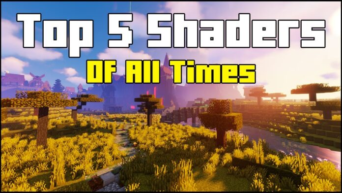 Top 5 Minecraft Shaders of All Times