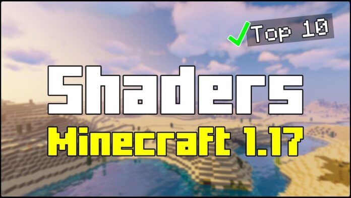 TOP 10 Shaders for Minecraft 1.17