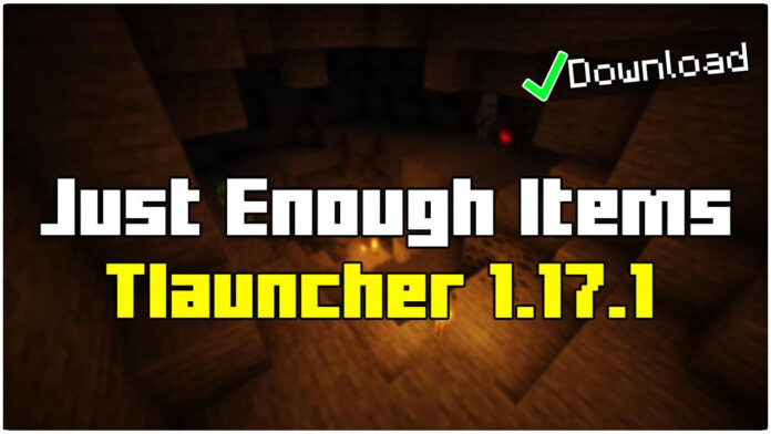 How To Install Just Enough Items in Tlauncher 1.17.1
