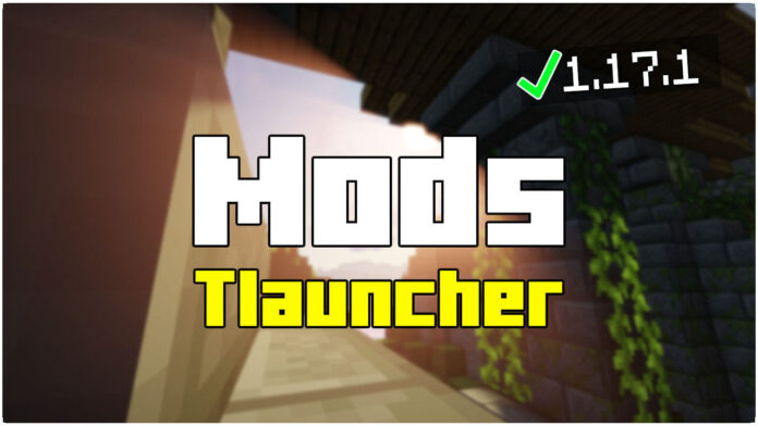 How To Download Mods in Tlauncher 1.17.1