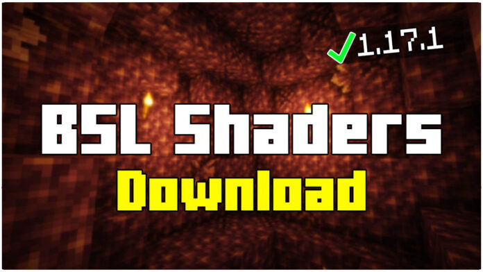 How To Download BSL Shaders 1.17.1