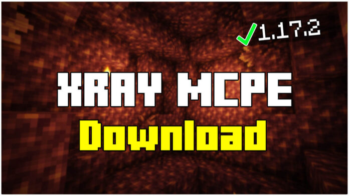 How To Download XRAY in MCPE 1.17.2