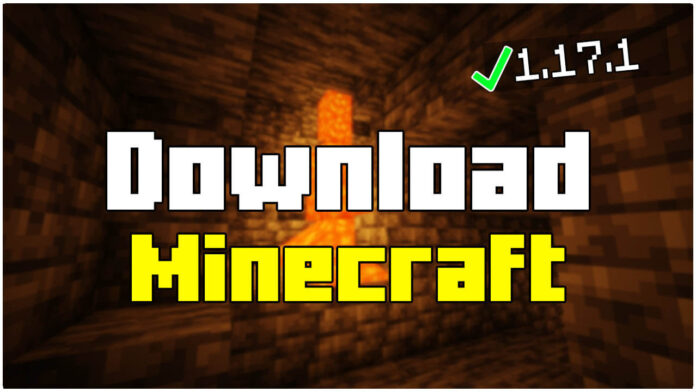 How To Download Minecraft 1.17.1