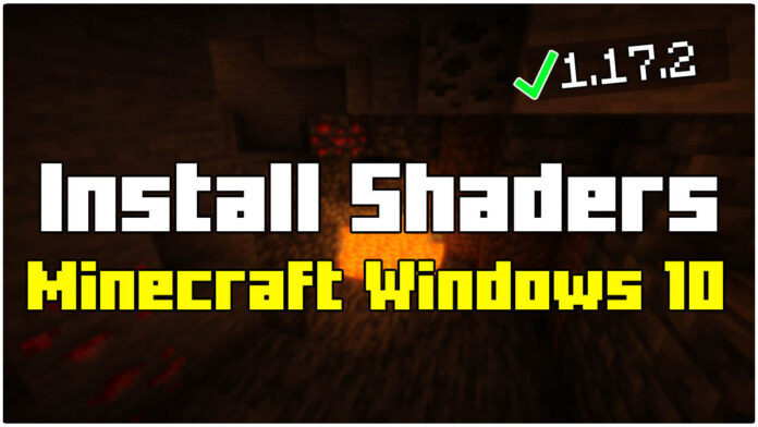 How To Install Shaders in Minecraft Windows 10 Edition 1.17.2