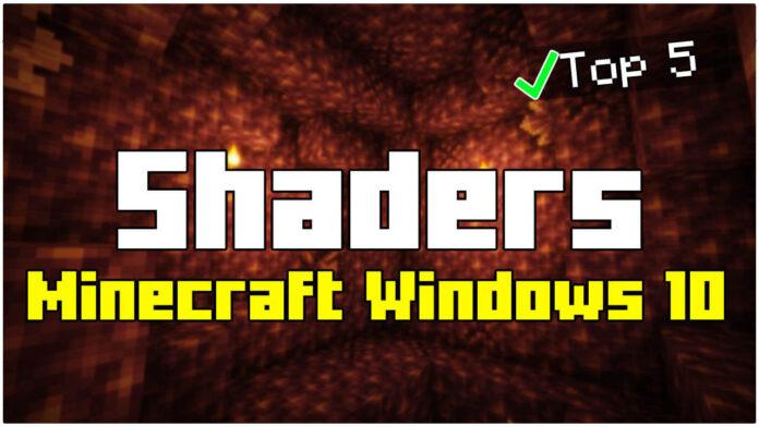 Top 5 Shaders Minecraft Windows 10 Edition 1.17.2