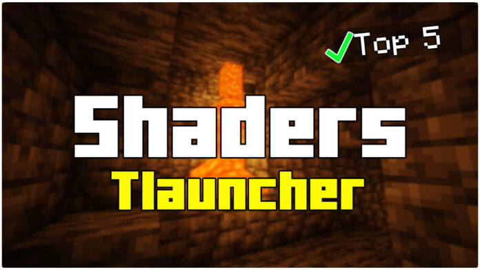 Top 5 Shaders TLauncher 1.17.1