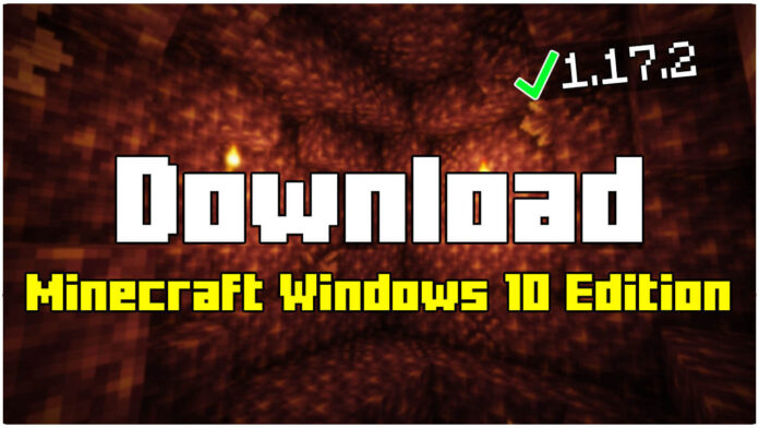 How To Download Minecraft Windows 10 Edition 1.17.2