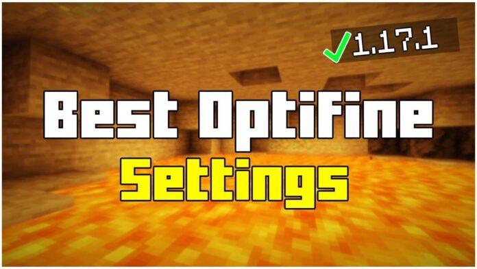 BEST OPTIFINE SETTINGS 1.17.1
