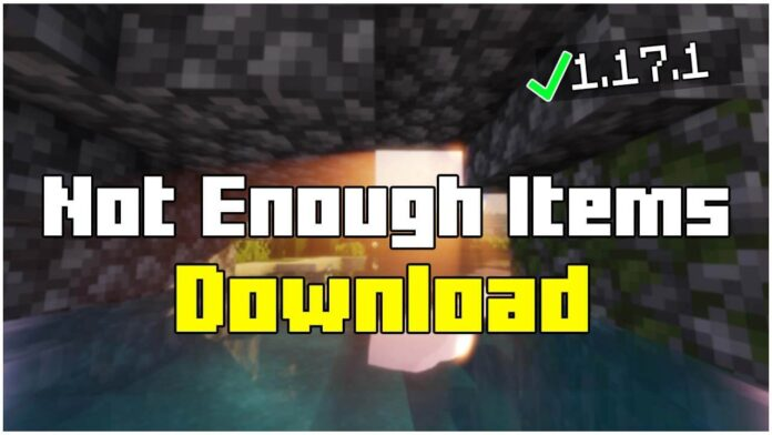 How To Install Not Enough Items 1.17.1