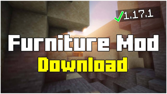 How To Install Furniture Mod 1.17.1