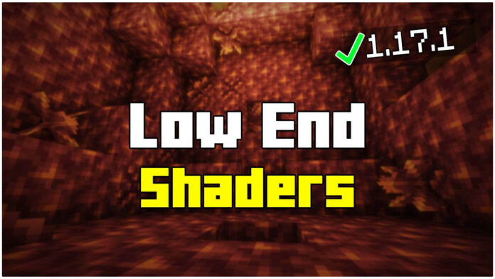 5 Best Low End Shaders for Minecraft 1.17.1